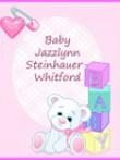 Baby Jazzlynn Mary Noelle Steinhauer-whitford
